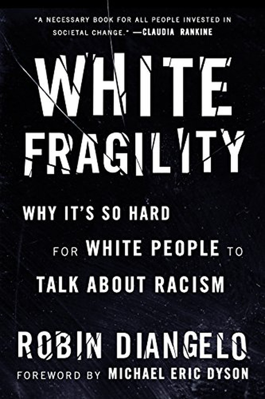 """""""[W]hite fragility is a state in which even a minimum amount of racial stress in the habitus [a person's internalized awareness of their status] becomes intolerable, triggering a range of defensive moves."""""""
