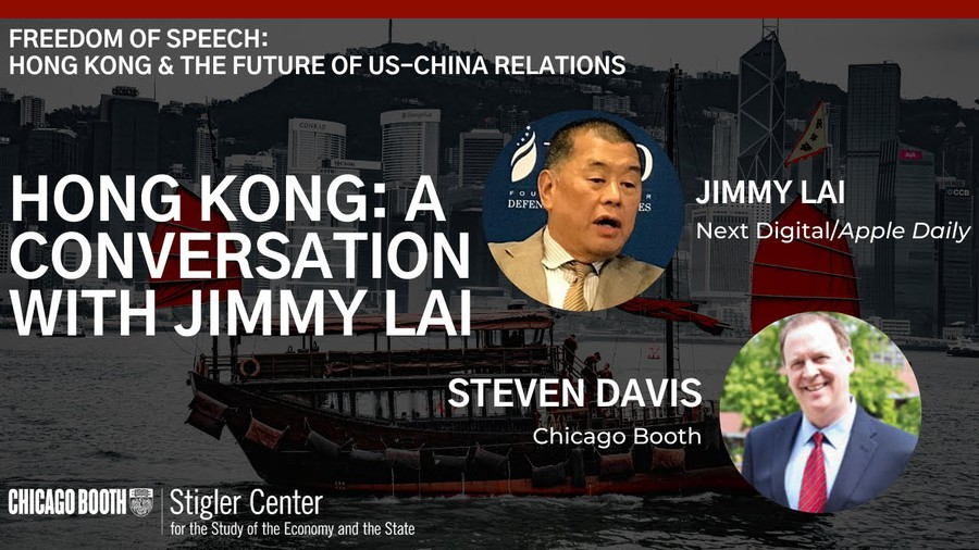 On October 22, University of Chicago Booth School of Business professor Stephen Davis hosted a virtual conversation with Hong Kong businessman and media tycoon Jimmy Lai. They