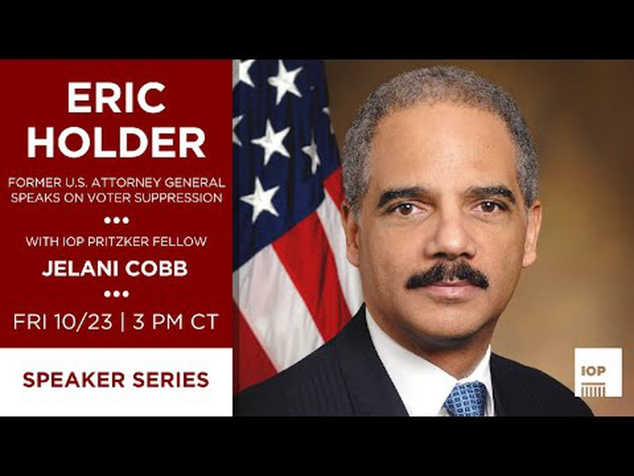 Eric Holder spoke at the IOP in advance of the 2020 Presidential Election.