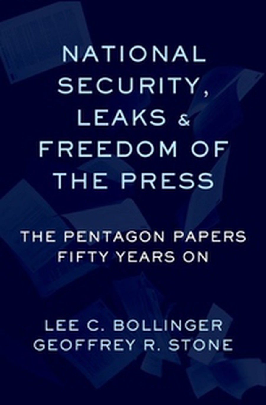 "All three participants of the seminar were contributors to the recently published ""National Security, Leaks, and Freedom of the Press."""
