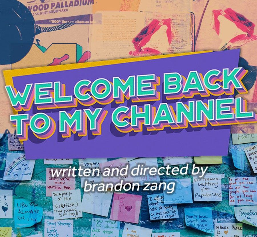 """Brandon Zang's """"Welcome Back to My Channel"""" was livestreamed by University Theater from May 20-22."""